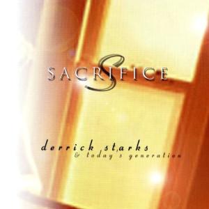 Album Sacrifice from Derrick Starks