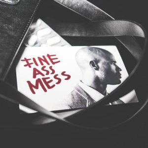 Listen to Fine Ass Mess song with lyrics from Mr. Probz