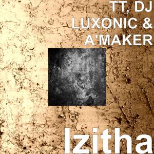 Album Izitha (Explicit) from DJ Luxonic