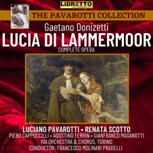 Album Gaetano Donizetti: Lucia Di Lammermoor (Complete Opera) from Luciano Pavarotti
