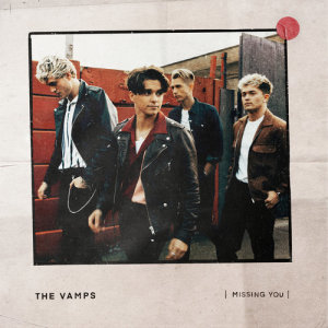 The Vamps的專輯Missing You - EP