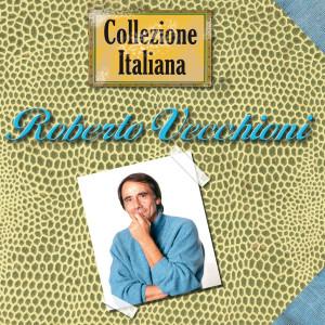 Collezione Italiana 2006 Roberto Vecchioni