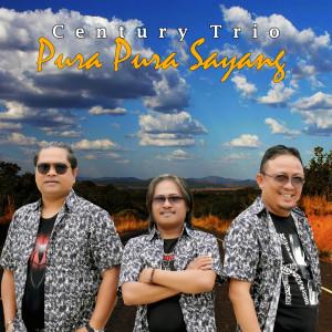 Pura - Pura Sayang dari Century Trio