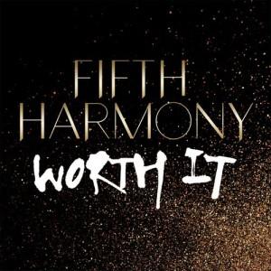 Worth It dari Fifth Harmony