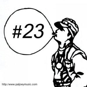 Pal Joey的專輯Loop-D-Loop #23