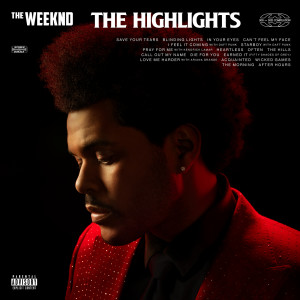 Album The Highlights(Explicit) from The Weeknd