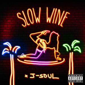 Album Slow Wine from J-Soul