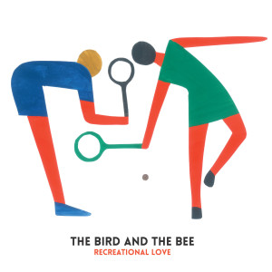 Listen to Recreational Love song with lyrics from The Bird And The Bee