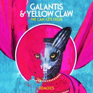 Galantis的專輯We Can Get High (Remixes)