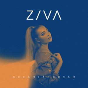 Dreamland@3Am dari Ziva