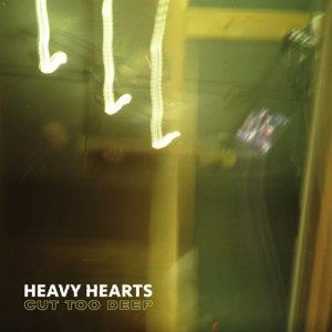 Album Cut Too Deep from Heavy Hearts