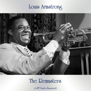 Louis Armstrong的專輯The Remasters