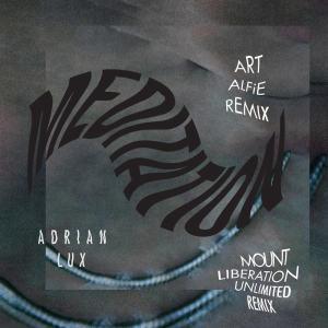 Album Meditation (Remixes) from Adrian Lux