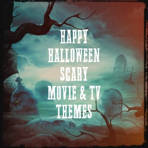 Album Happy Halloween Scary Movie & Tv Themes from Best Movie Soundtracks
