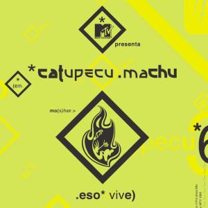 Eso Vive 2005 Catupecu Machu