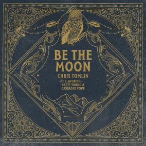 Be The Moon dari Brett Young
