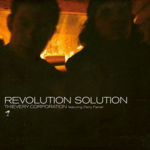 Listen to Revolution Solution song with lyrics from Thievery Corporation