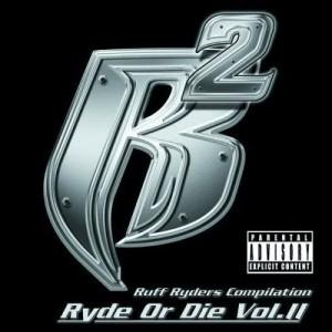 Album Ryde Or Die Vol. II from Ruff Ryders