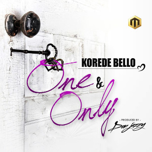 Album One and Only from Korede Bello