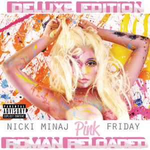 Pink Friday ... Roman Reloaded 2012 Nicki Minaj