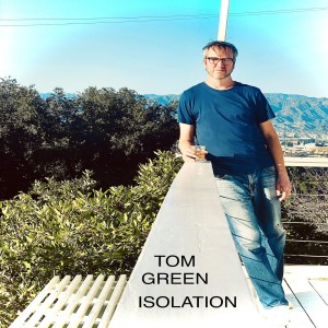 Album Isolation from Tom Green