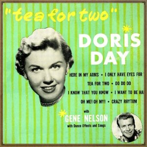 收聽Doris Day的Tea For Two歌詞歌曲
