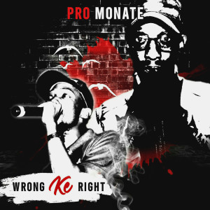 Album Wrong Ke Right from Pro Monate