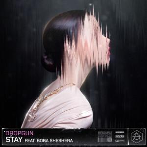 Album Stay from Dropgun