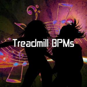Ibiza Fitness Music Workout的專輯Treadmill Bpms