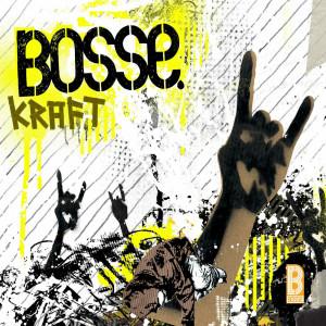Kraft 2005 Bosse