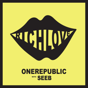 Rich Love 2017 OneRepublic; Seeb