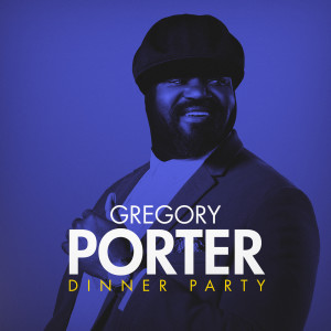 Album Dinner Party from Gregory Porter