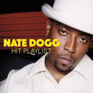 Nate Dogg的專輯Nate Dogg Hit Playlist