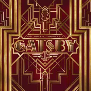 Music From Baz Luhrmann's Film The Great Gatsby 2013 Various Artists