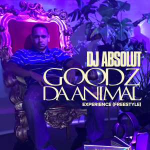 Album Experience (Freestyle) (Explicit) from DJ Absolut
