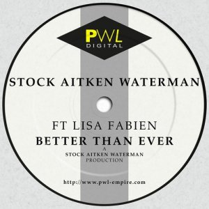 Album Better Than Ever (feat. Lisa Fabien) from Stock Aitken Waterman