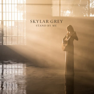 Album Stand By Me from Skylar Grey