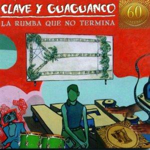 Album La Rumba Que No Termina from Clave Y Guaguancó