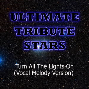 Ultimate Tribute Stars的專輯T-Pain feat. Ne-Yo - Turn All The Lights On (Vocal Melody Version)