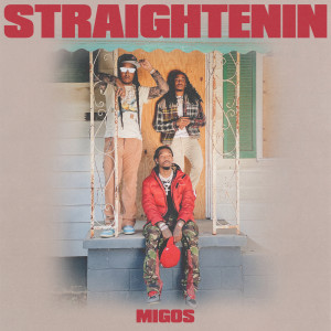 Album Straightenin from Migos
