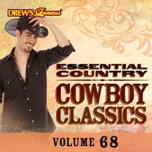 The Hit Crew的專輯Essential Country: Cowboy Classics, Vol. 68