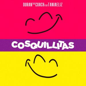 Duran The Coach的專輯Cosquillitas (feat. Taniaeliz)