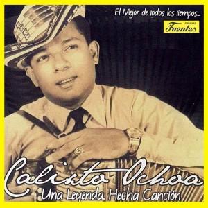 Album Una Leyenda Hecha Canción from Calixto Ochoa