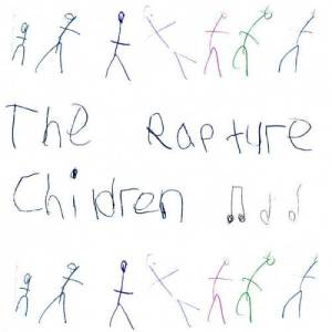 The Rapture的專輯Children