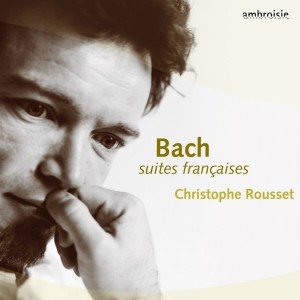 Album Bach: French Suites from Christophe Rousset