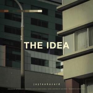 Album The Idea from jayteehazard