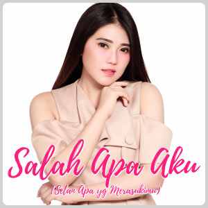 Download Lagu Via Vallen - Salah Apa Aku
