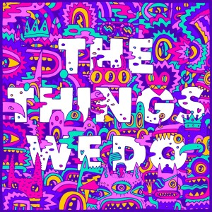 Album The Things We Do from Foster The People