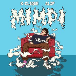Album Mimpi (feat. Alif) from K-Clique