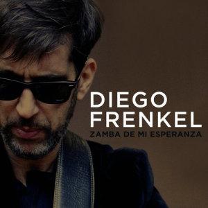 Diego Frenkel的專輯Zamba de Mi Esperanza